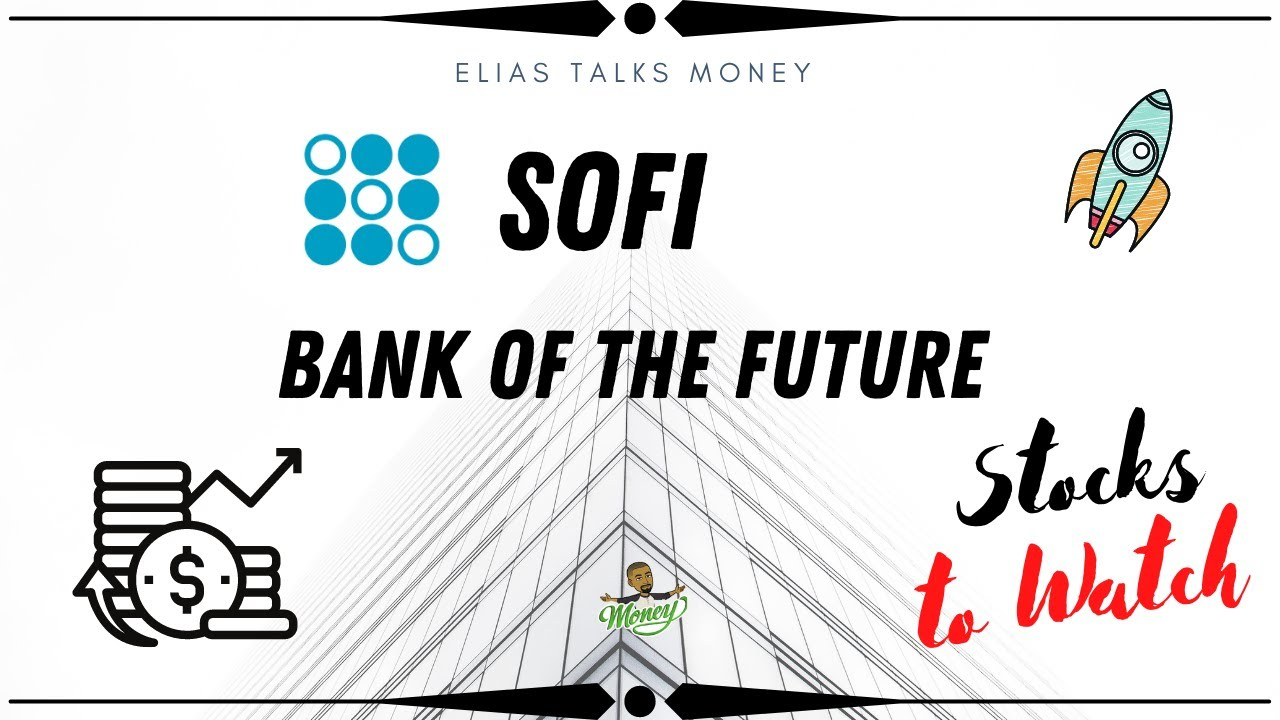 Bank on Sofi | Stock Overview & Investment Thesis