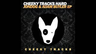 Jondog, Adam Butler - Keep Ya Groovin (Original Mix) [Cheeky Tracks]