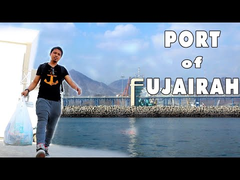 Fujairah Port - Shoreleave | Vlog 051