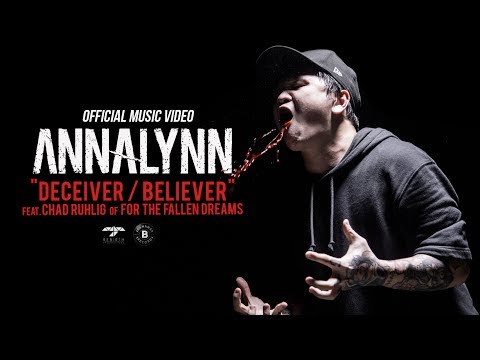 "ANNALYNN ""DECEIVER / BELIEVER"" feat. Chad Ruhlig of For the Fallen Dreams - Official Music Video"