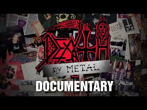 Death Documentary: Death by Metal (coming soon)