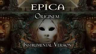 Epica - Originem (Instrumental Version)