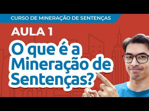 [Curso de Mineração de Sentenças] Aula 01: O que é a Mineração de Sentenças?