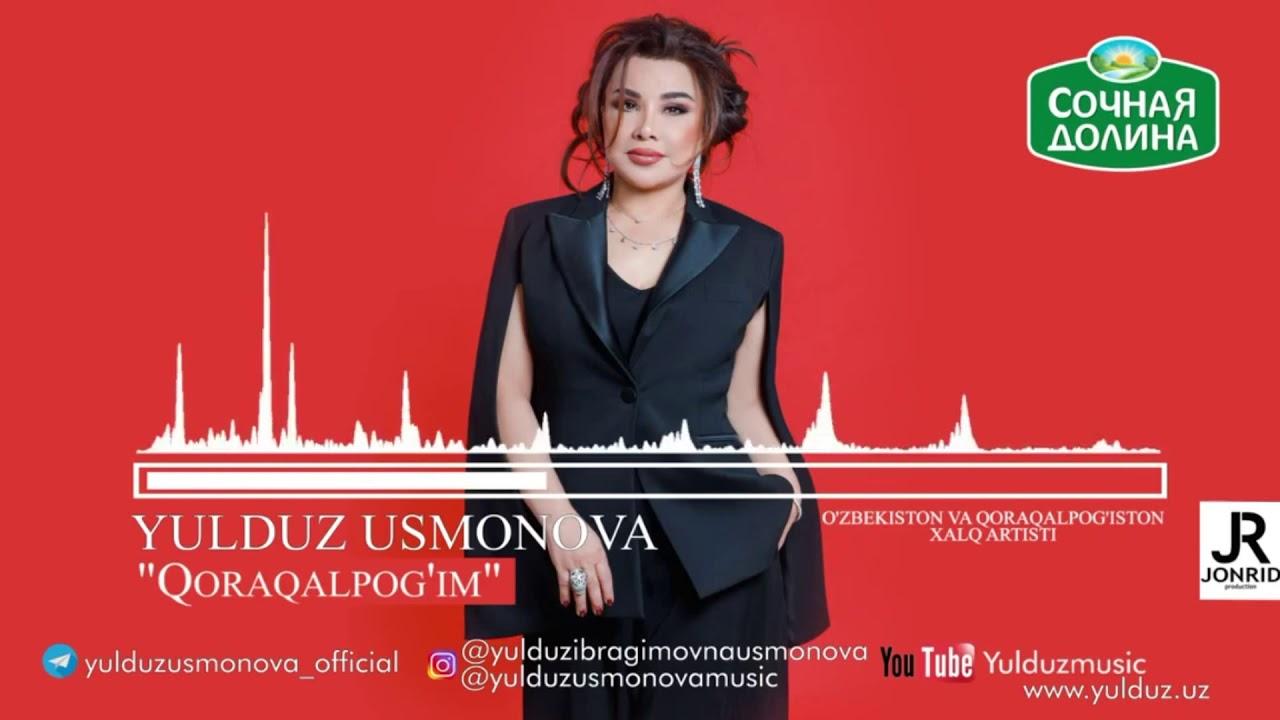 Yulduz Usmonova -Qoraqalpog'im(2020)
