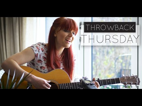 White Horse - Taylor Swift Cover // THROWBACK THURSDAY