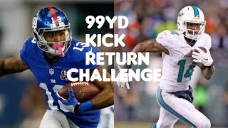 WHO CAN RETURN A 99YD KICK RETURN?!? ODELL BECKHAM JR VS JARVIS LANDRY!!