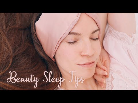 BEAUTY SLEEP TIPS: Wake Up Naturally Beautiful!