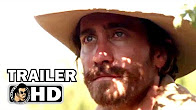 THE SISTERS BROTHER Official Trailer (2018) Jake Gyllenhaal, Joaquin Phoenix Western Movie HD - Продолжительность: 2 минуты 57 секунд