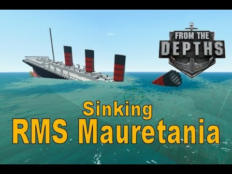 From the Depths! Sinking the RMS Mauretania (Minecraft Design)