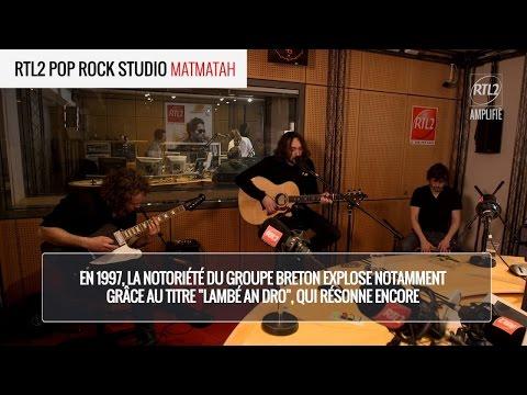 MATMATAH - Marée Haute RTL2 POP ROCK STUDIO