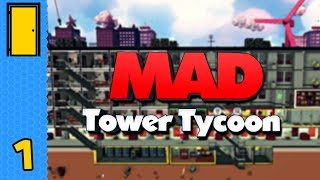 Tower Power - Building a Tower! | Mad Tower Tycoon - Part 1 (Early Access)