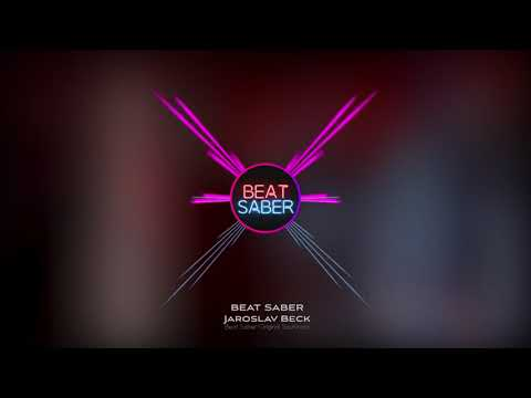 Jaroslav Beck  BEAT SABER Beat Saber OST
