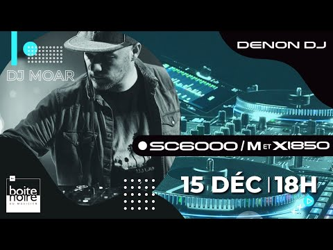 [REPLAY LIVE] DENON DJ série Prime SC6000/SC6000M + X1850