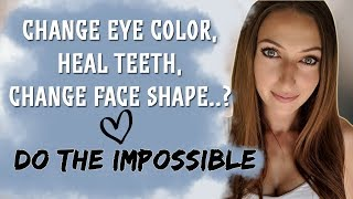 Change Eye Color, Heal Cavities, Change Face Structure? How ...