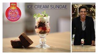 #PartyTohBantiHai Ice Cream Sundae