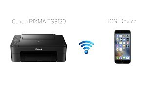 Setting up Your Wireless Canon PIXMA TS3120- Easy Wireless Connect with an iOS Device