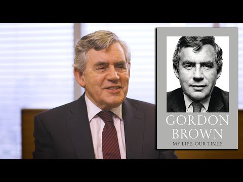 Gordon Brown on My Life, Our Times