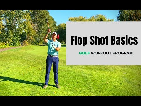 Flop Shot Basics – Everything You Need to Know