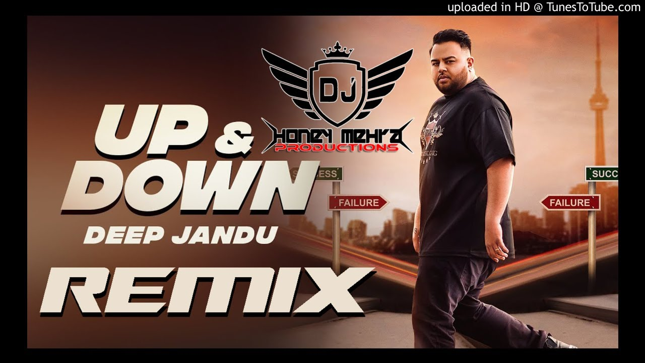 Up & Down Remix DEEP JANDU | KARAN AUJLA I DJ HONEY MEHRA | Latest Songs 2018