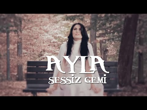 Sessiz Gemi - Ayla - (Official Video) - 2016 - Yeni