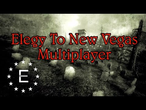 ENN Edition #17 - Elegy To NV-Multiplayer