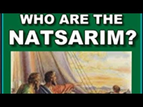 Who were The Natsarim???