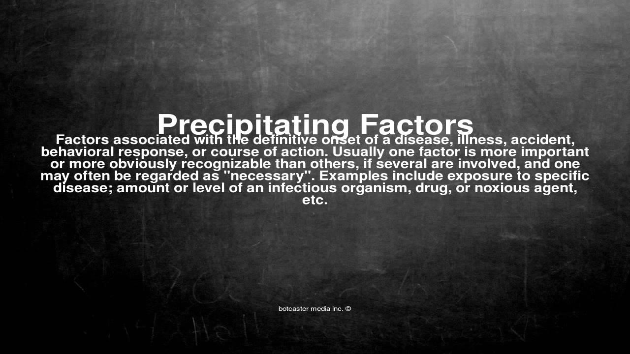 precipitating factors