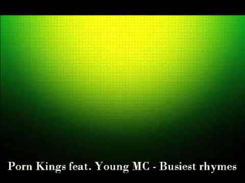 Porn Kings feat. Young MC - Busiest rhymes