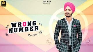 Wrong Number ||officials Music  video||Mr JEET|| Sukhiboy|| MrJEETProduction2020