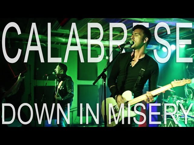 CALABRESE - Down in Misery   LIVE, RAW & EVIL   Phoenix, AZ - 2017