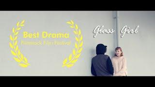 Glass Girl - Student Short Film