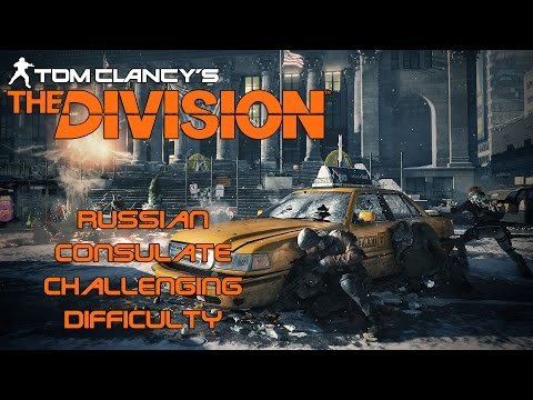 RUSSIAN CONSULATE | The Division Challenging Difficulty