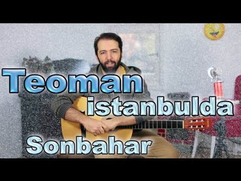 Gitar Dersi - Teoman istanbulda Sonbahar nasıl çalınır?
