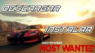 Descargar e Instalar Need For Speed Most Wanted (2012) [Windows 7]