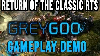 GREY GOO - Gameplay Demo - Return of the Classic RTS