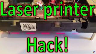 Laser printer hack :)