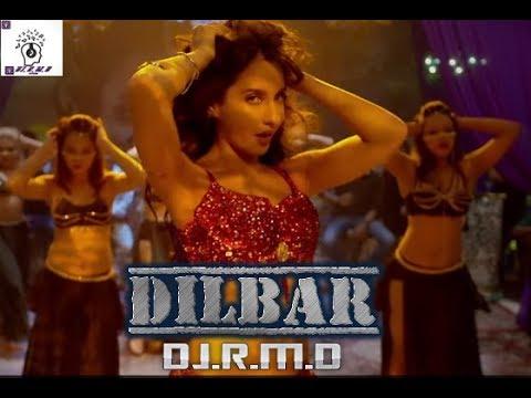 Dilbar Dilbar Song (EDM Mix) By DJ.R.M.D 2018 MIx