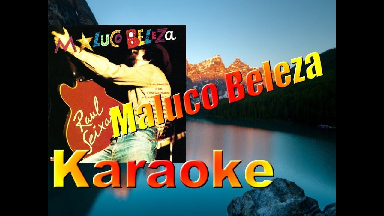 Raul Seixas - Maluco Beleza - (KARAOKE) - YouTube