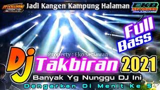 Download DJ TAKBIRAN FULL BASS VERSION || Dj Takbir Terbaru 2021