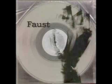 Faust - Why Don't You Eat Carrots