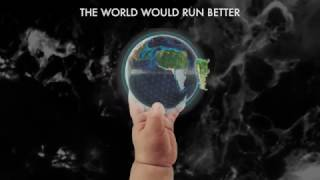The World Would Run Better (Spanish Translation)