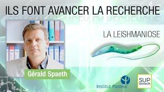 Institut Pasteur - S06E02 - La leishmaniose - Gérald Spaeth