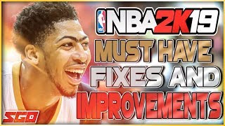 NBA 2K19 Gameplay Wishlist! - MUST HAVE Fixes & Improvements For NBA 2K19 To Be a Success