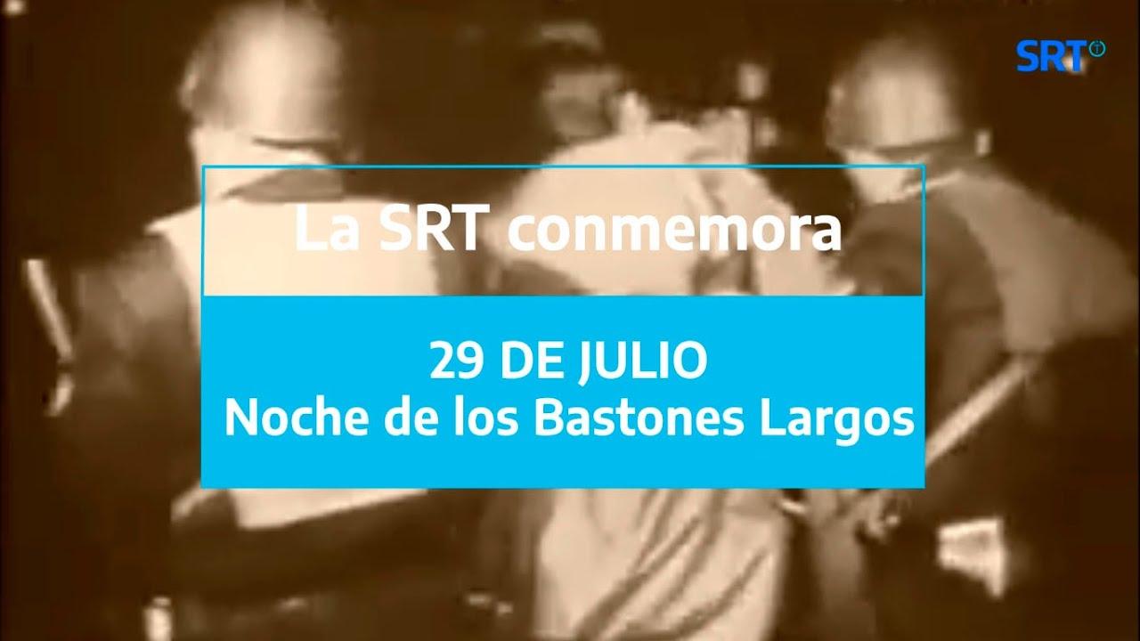 29 de julio - La Noches de los Bastones Largos