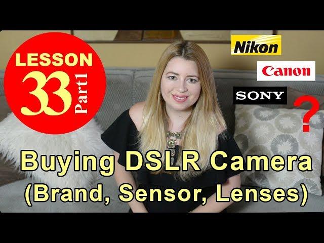 Buying a New DSLR Camera / Main Camera