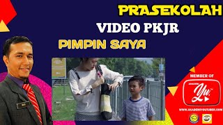 Video 3   Pimpin saya saya masih kanak kanak#pkjr#videoprasekolah