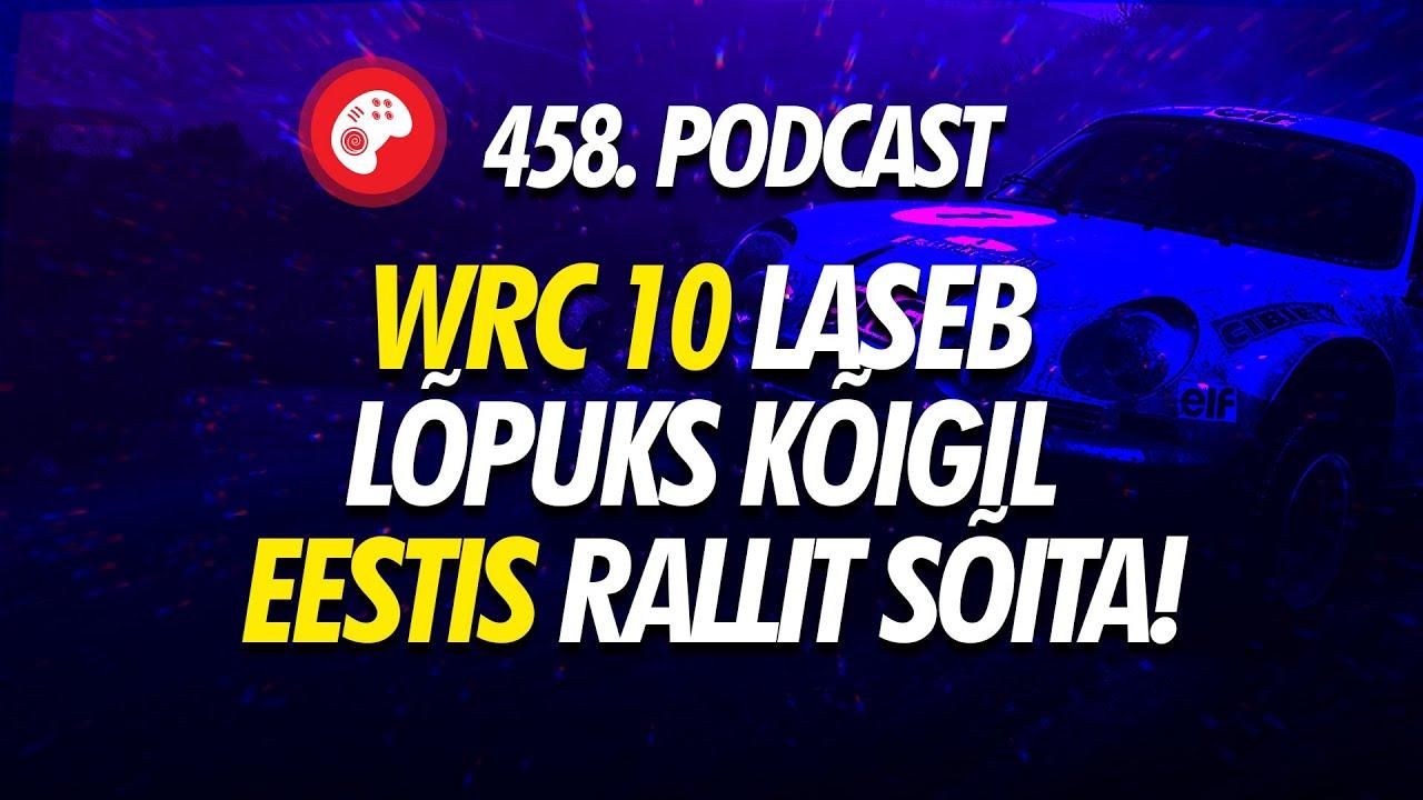 458. saade: WRC 10 laseb lõpuks kõigil Eestis rallit sõita!