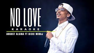 August Alsina Ft. Nicki Minaj - No Love (Karaoke)