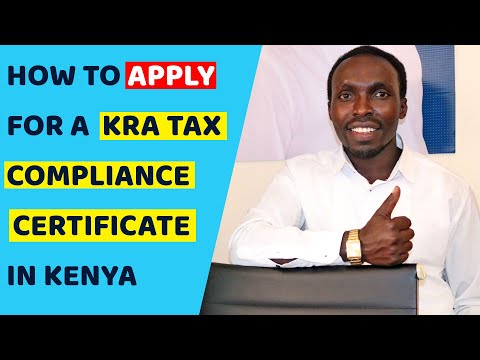 How to Apply For a Tax Compliance Certificate in Kenya