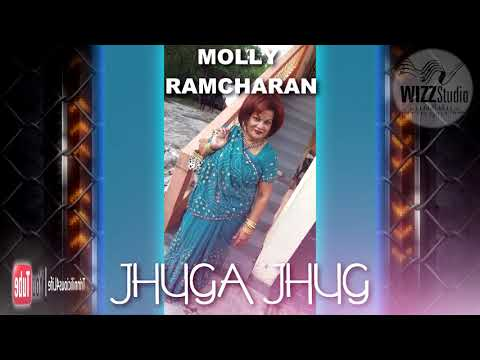 Molly Ramcharan - Jhuga Jhug [ 2k18 Traditional Bhojpuri ]